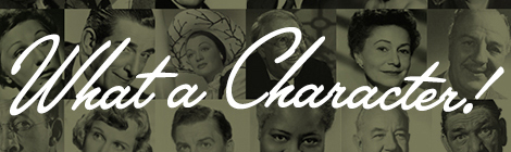 Announcing the What a Character! Blogathon 2013
