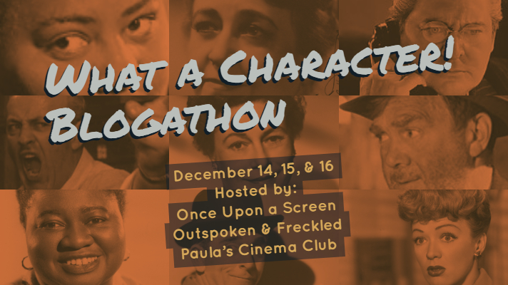 Day 3 of the 2018 What A Character! Blogathon