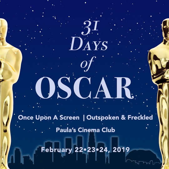 Day 1 of 31 Days of Oscar 2019